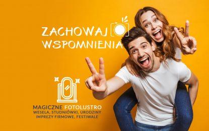 Czarodziejskie Fotolustro hitem na Twojej imprezie!